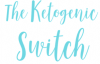 The Ketogenic Switch