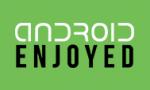 Android Enjoyed